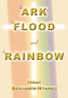 The Ark The Flood and The Rainbow