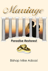 Marriage – Paradise Regained
