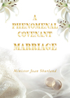 The Phenomenal Marriage Covenant