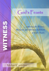 God's Feasts – from the Witness Series