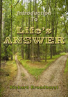 Introduction to Life's Answer