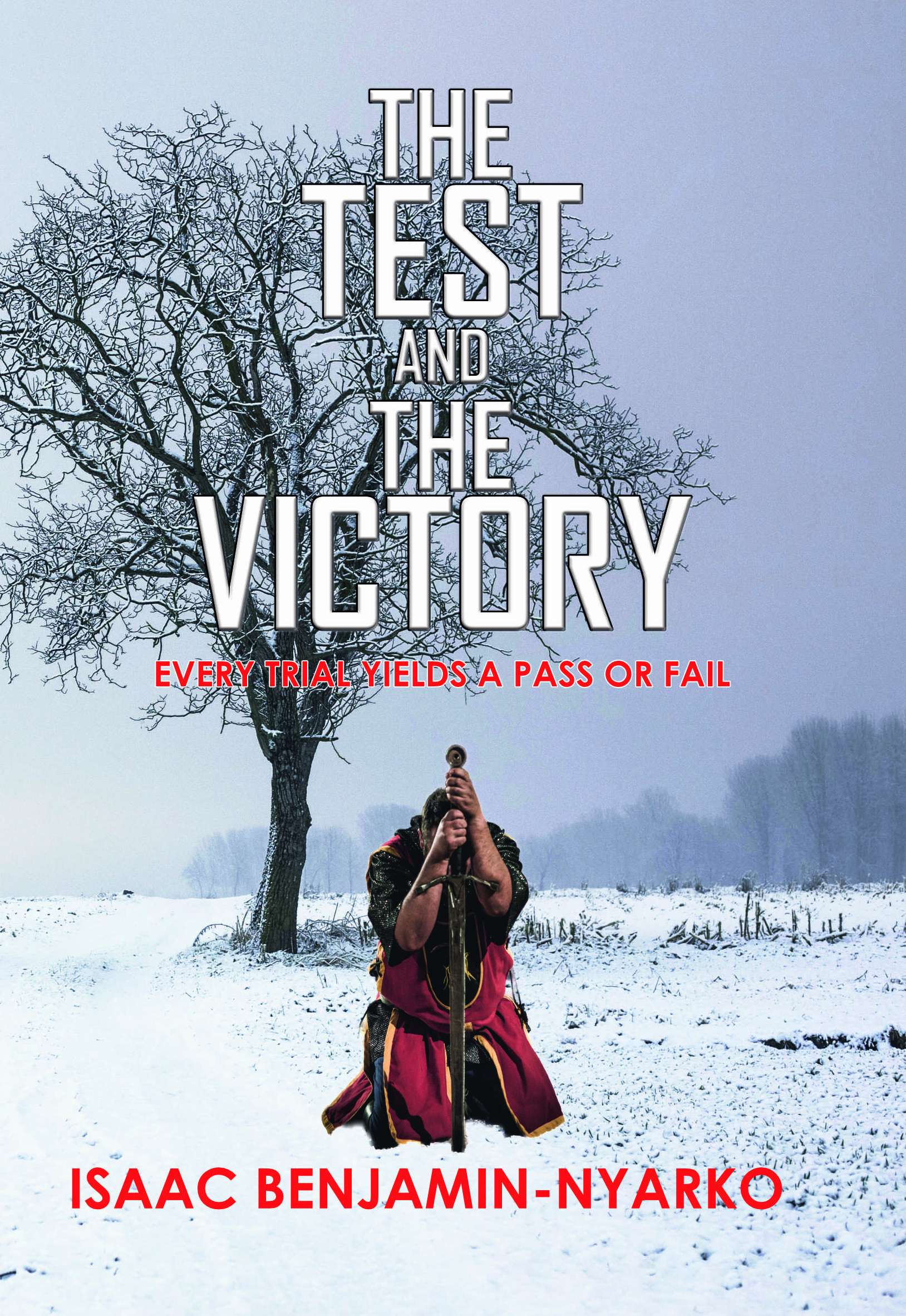 The Test and The Victory